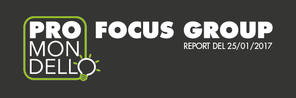 Report focus group del 25 gennaio 2017